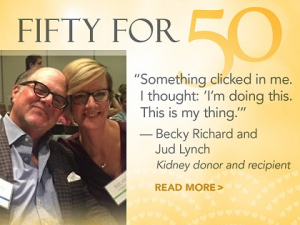 Becky Richard donated one of her kidneys to Jud Lynch