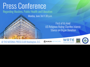 Press conference announcement of Islamic leaders supporting Muslims in organ donation and transplant