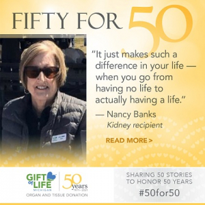 Nancy Banks said she is living proof of the good organ donation can do.