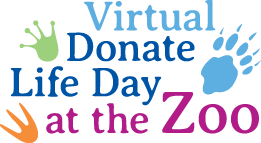 Donate Life Day at the Zoo is a virtual event this year.