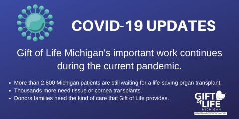 COVID-19 coronavirus pandemic and organ donation transplant updates from Gift of Life Michigan
