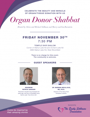 Organ Donor Shabbat service with guest speakers Dr. Marwan Abouljoud and Reverend Patrick Gahagen to support organ, tissue and eye donation