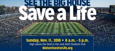 Be a Hero at the Big House University of Michigan Stadium Blood marrow organ donor drive