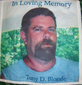 Tony Blonde, In loving Memory