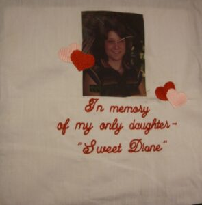 Diane Erickmeyer, In memory of my only daughter