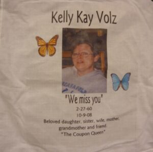 Kelly Volz, We miss you February 1960 - October 2008