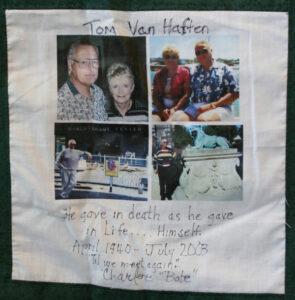 Tom Van Haften, He gave in death as he gave in life... Himself